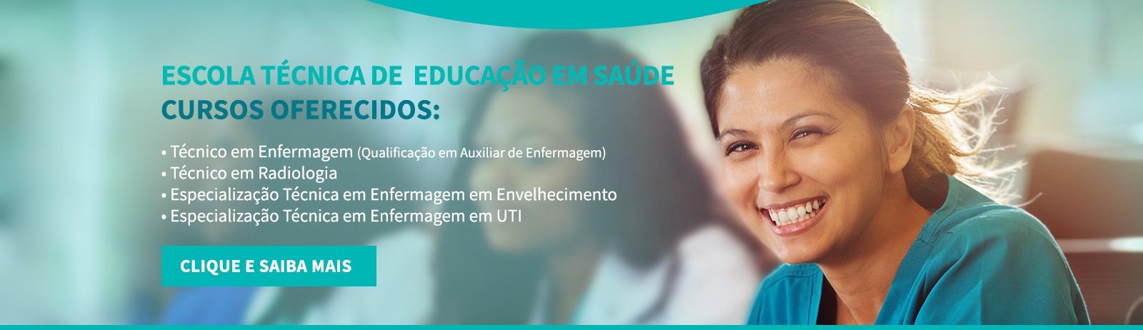 Cursos oferecidos pela Escola Técnica de Educação em Saúde